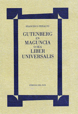 "Resultado de imagen de ""Gutenberg en Maguncia o sea liber universalis"""