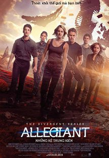 Dị Biệt 3: Những Kẻ Trung Kiên - The Divergent Series: Allegiant