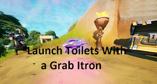 How To start toilets with a Grab itron on fortnite, Read Here