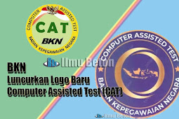 BKN Luncurkan Logo Baru Computer Assisted Test (CAT)