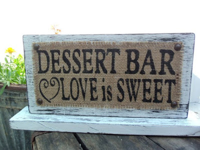 dessert bar wedding reception sign