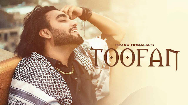 Toofan Lyrics – Simar Dorraha