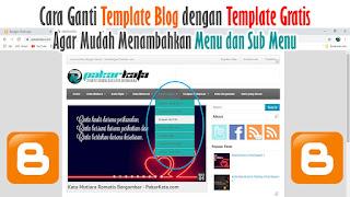 Template Blog Blogger Gratis yang Dilengkapi Menu dan Sub Menu