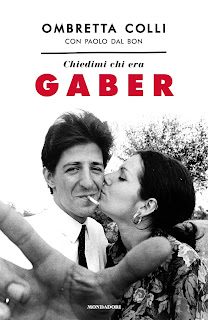 Chiedimi chi era Gaber - disponibile su MondadoriStore, Amazon e in tutte le librerie