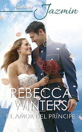 Rebecca Winters - El Amor Del Príncipe
