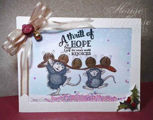"HOUSE MOUSE AND FRIENDS MONDAY CHALLENGE #229 ~ ""CHRISTMAS"""
