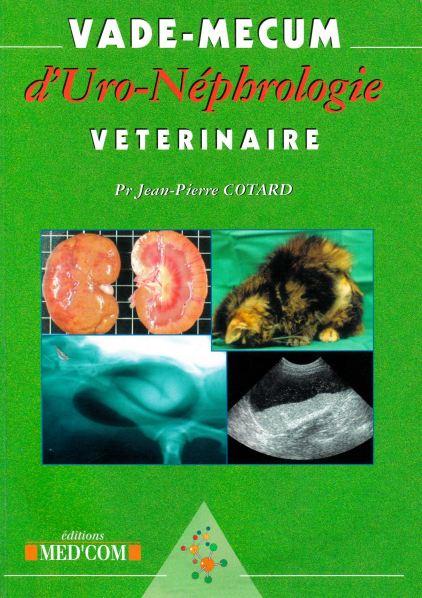 VADE-MECUM d'uro-néphrologie vétérinaire - WWW.VETBOOKSTORE.COM