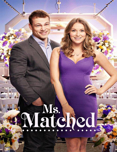 Ver Ms. Matched (2016) Online