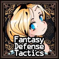 Fantasy Defense Tactics  (God Mode) MOD APK