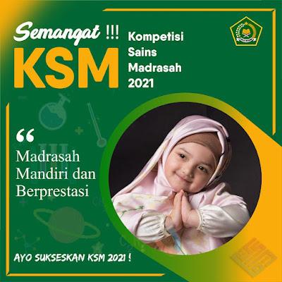 Ayo Meriahkan KSM Madrasah 2021 Dengan Twibbon