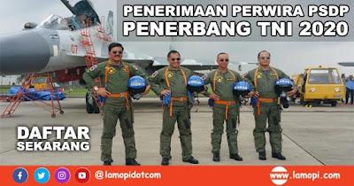 Penerimaan Calon Perwira PSDP Penerbang TNI