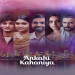 Ankahi Kahaniya (2021) Hindi Full Movie Watch Online Movies