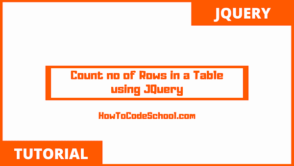 Count number of Rows in a Table using JQuery