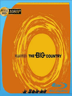 Horizontes de grandeza (The Big Country) (1958) HD [1080p] Latino [GoogleDrive] SilvestreHD