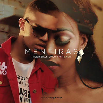 Ayton Sacur feat. Filomena Maricoa - Mentiras (2018) [Download]