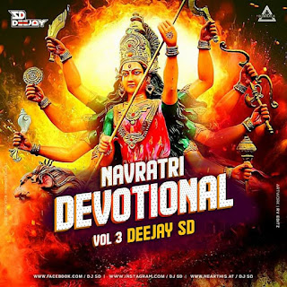 NAVRATRI DEVOTIONAL VOL. 3 - DEEJAY SD