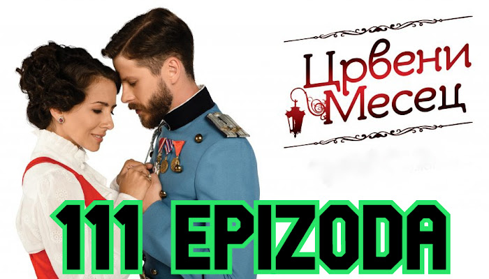 Crveni mesec 111 epizoda
