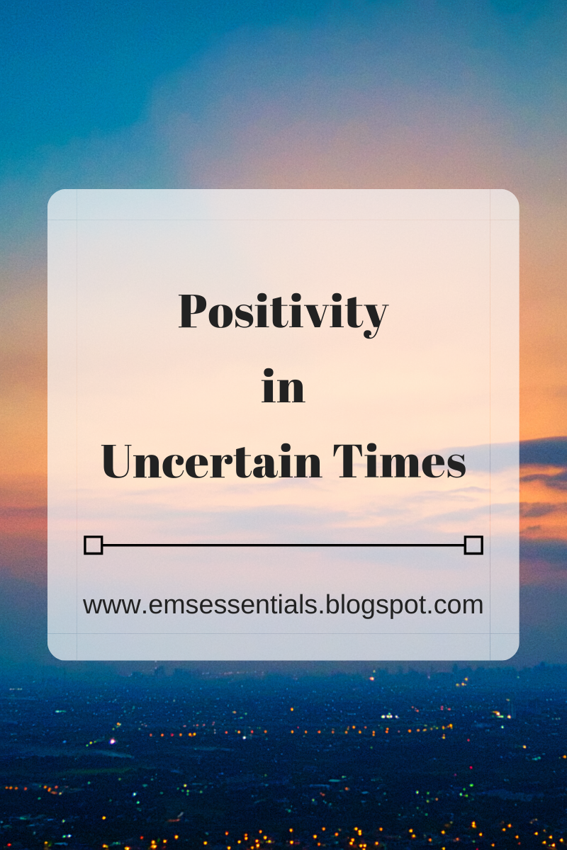 positivity in uncertain times blogpost sharing motivational quotes because of corona virus