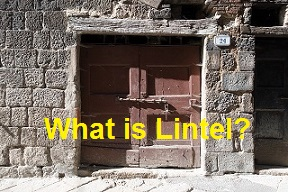 What is Lintel? Function & Types