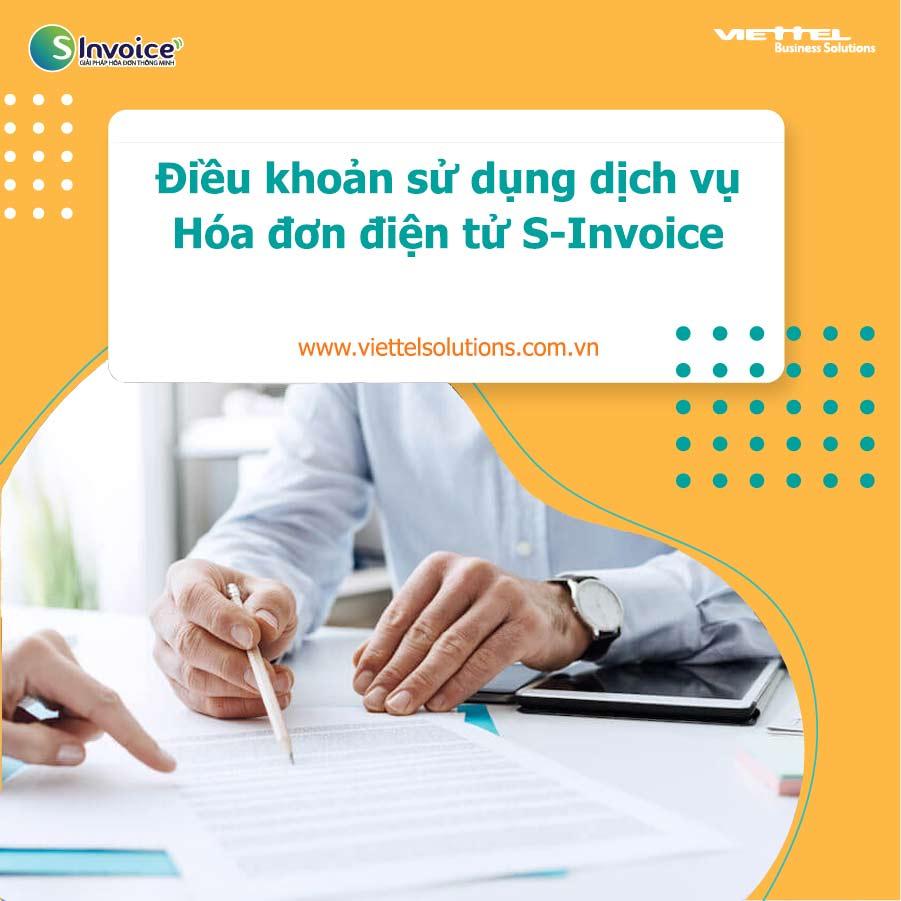 Ảnh minh họa: Điều khoản sử dụng dịch vụ Hóa đơn điện tử S-Invoice của Viettel