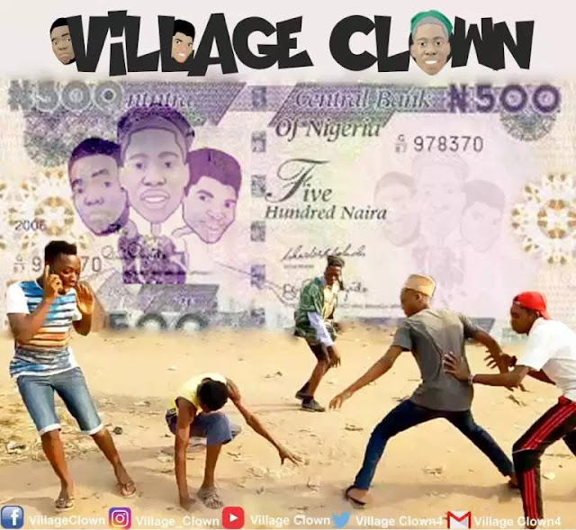 [Comedy] Village Clown – Packaging To Pick ₦500 Note - www.mp3made.com.ng