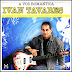 Ivan Tavares - A Voz Romântica