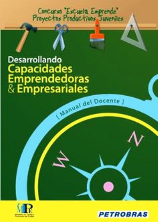 Desarrollando Capacidades Emprendedoras y Empresariales