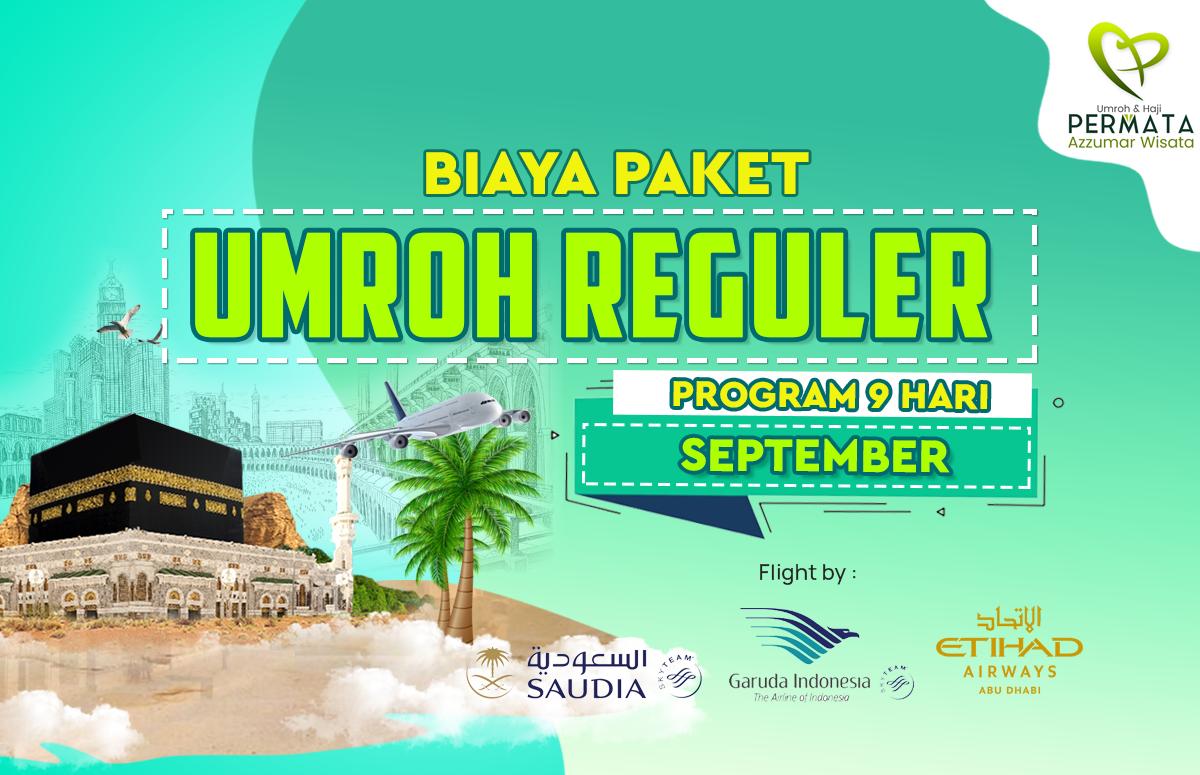 Promo Paket Umroh  Reguler Biaya Murah Jadwal Bulan September