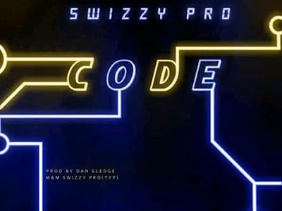"""[Music] Naijahitvibes – """"Code"""" ft. Swizzy Pro"""