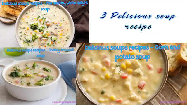 3 Delicious soup recipe to serve at your barbecue