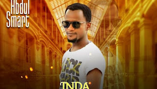 Abdul Smart -Inda Rai Yake : Mp3 Music