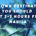 Unpopular destinations you should visit 2-3 hours from Manila
