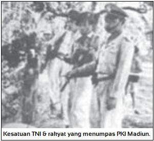 Pemberontakan PKI Madiun - Kesatuan TNI dan rakyat yang menumpas PKI Madiun.