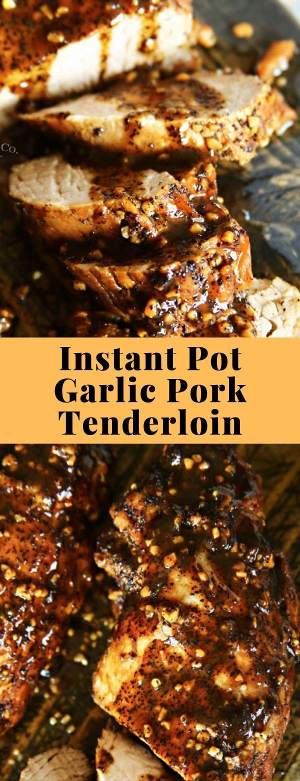 Instant Pot Garlic Pork Tenderloin #instantpot #dinner #garlic #pork