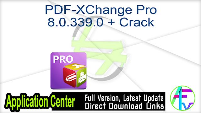 PDF-XChange Pro 8.0.339.0 + Crack