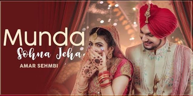 Munda Sohna Jeha Lyrics - Amar Sehmbi,Munda Sohna Jeha Lyrics
