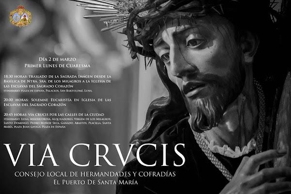 Horarios e itinerarios del Vía Crucis Oficial del Consejo de EL Puerto de Santa María