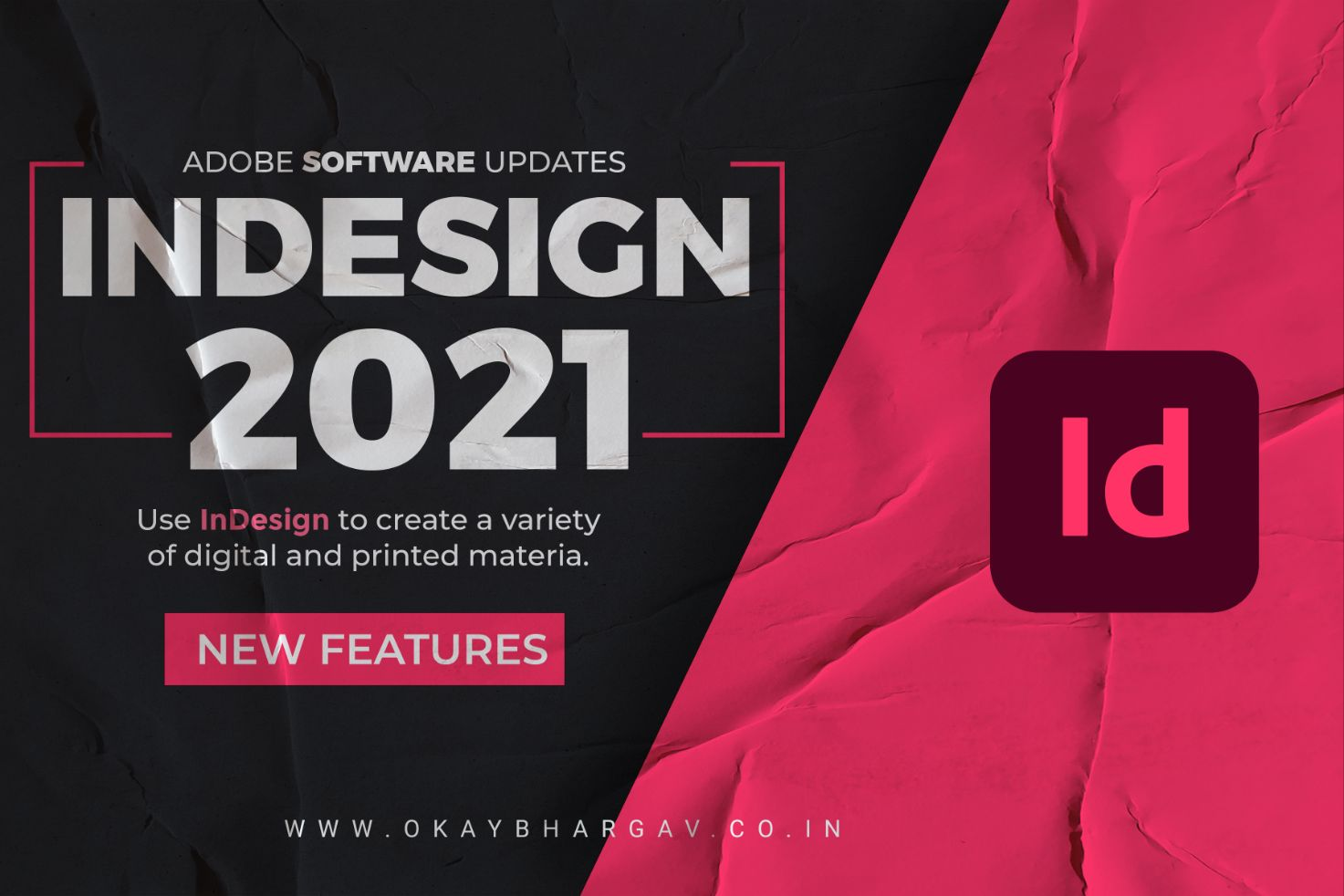 InDesign 2021 -  Updates and Feature | Download Software | Okay Bhargav