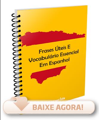 Frases Úteis, Vocabulário Essencial Em Espanhol