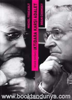 Michel Foucault - Noam Chomsky - İnsan Doğası İktidara Karşı Adalet