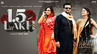1.5 Lakh Lyrics - Vicky Dhaliwal & Gurlez Akhtar