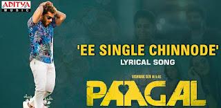 Ee Single Chinnode Lyrics in English – Paagal | Benny Dayal