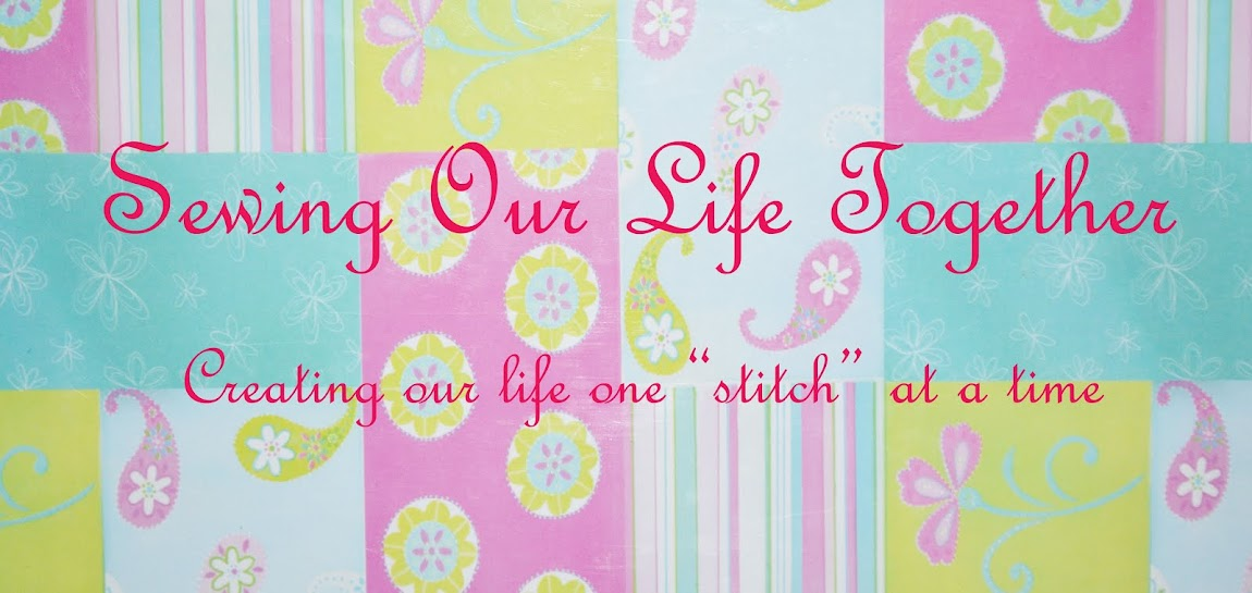 Sewing Our Life Together