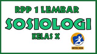 RPP Sosiologi 1 Lembar Kelas X RPP Sosiologi 1 Lembar 2020 RPP Sosiologi 1 Lembar Kelas x xi xii RPP Sosiologi 1 Lembar Lengkap