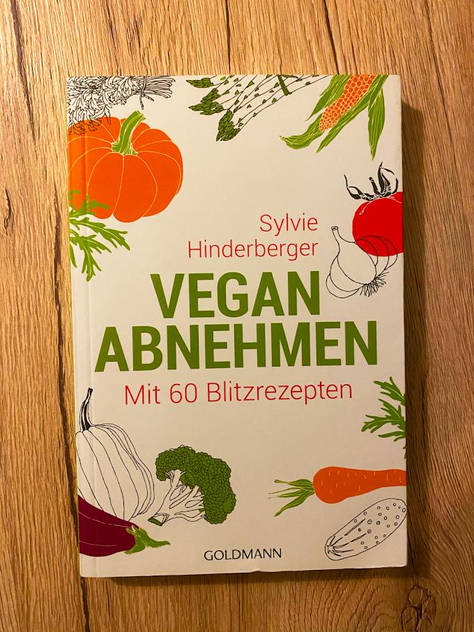 """""""Vegan abnehmen: Mit 60 Blitzrezepten"""" von Sylvie Hinderberger"""