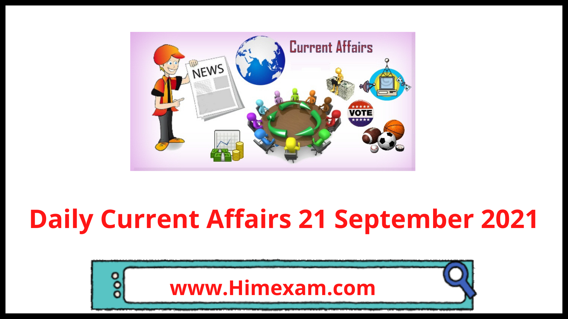 Daily Current Affairs 21 September 2021