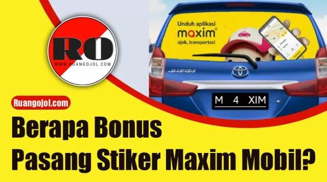 Bonus pasang stiker maxim