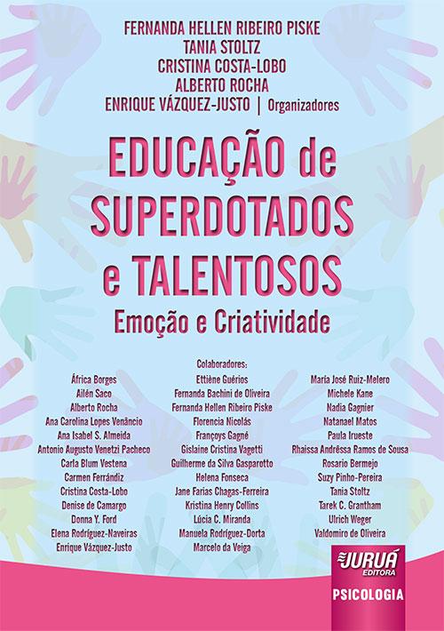 Livro: Educação de Superdotados e Talentosos - Emoção e Criatividade