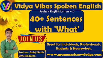 40+ Sentences with 'What'