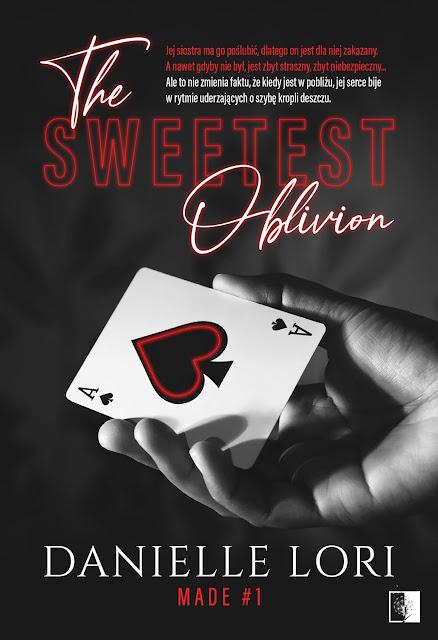 """Danielle Lori """"The sweetest Oblivion"""" która swoją premierę będzie miała 26.08.2020 z nakładu Wydawnictwa NieZwykłe"""